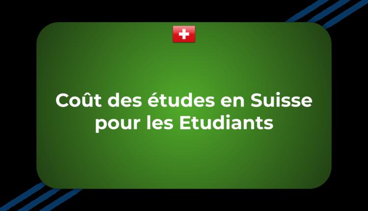 Coût des études en Suisse pour les Etudiants