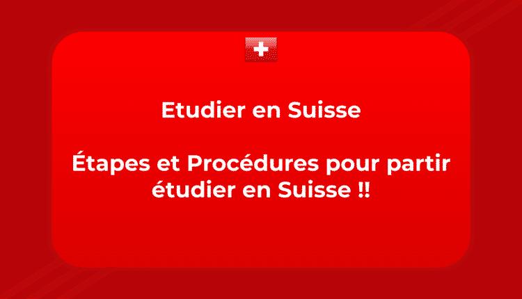 Etudier en Suisse - Étapes et Procédures pour partir étudier en Suisse !!