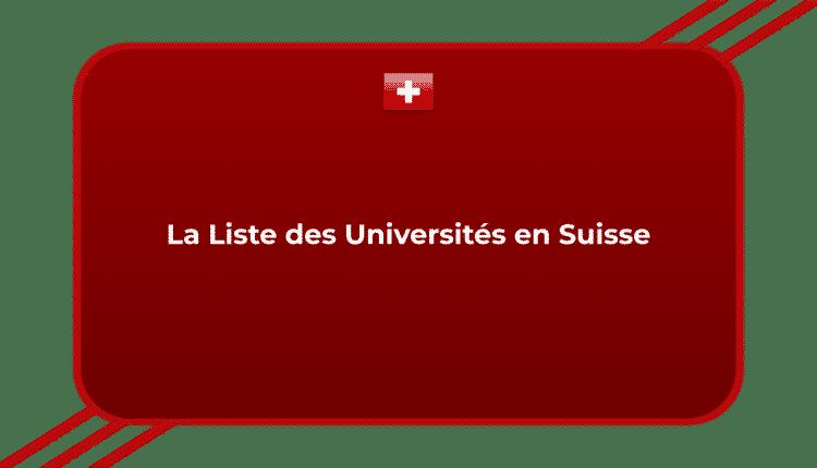 La Liste des Universités en Suisse