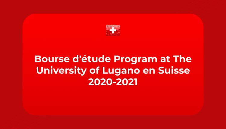 Bourse d'étude Program at The University of Lugano